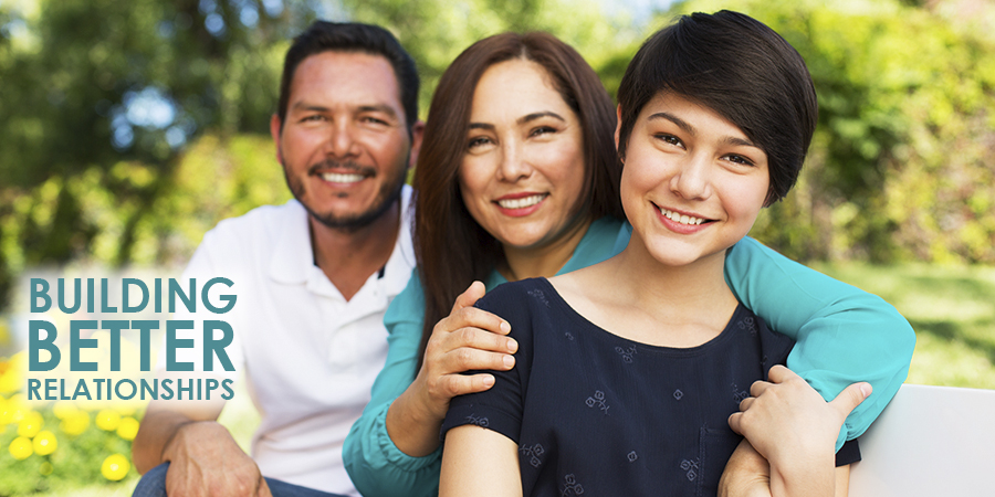 Family and Building Better Relationships